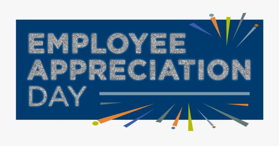 March 5th - Employee Appreciation Day